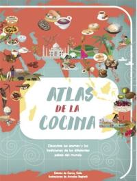 Atlas de la cocina Descubre los aromas y las tradiciones de los diferentes países del mundo - - 9788468224473
