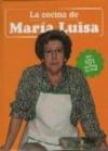 Cocina De Maria Luisa La Sus 101 Mejores Recetas Maria Luisa